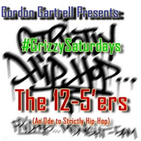 "#GRIZZYSATURDAYS ""THE 12-5′ERS"" (AN ODE TO WEAA 88.9F FM'S STRICTLY HIP HOP)"