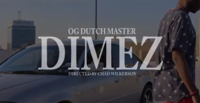 OG DUTCH MASTER – Dimez (Music Video)