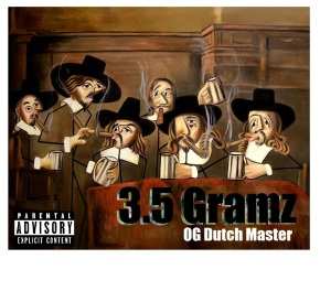 OG Dutch Master – 3.5 Gramz (Mixtape)